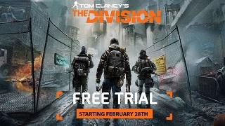 """Trải nghiệm miễn phí """"bom tấn"""" The Division ngay hôm nay"""