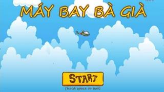 Máy Bay Bà Già: Game mới hài hước, ấn tượng của Việt Nam