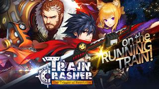 TrainCrasher game hành động nhập vai màn hình ngang chính thức mở cửa toàn cầu
