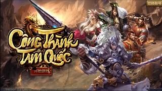 """""""Công Thành Tam Quốc"""" - Game SLG mới chuẩn bị công phá làng game Việt"""