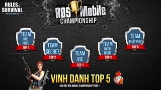 Vinh danh top 5 ROS Mobile Championship tuần 1 và đón xem tuần 2 đầy kịch tính