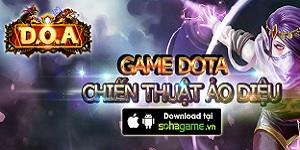 D.O.A – Game chiến thuật Dota 'ảo diệu' chính thức ra mắt, tặng code khủng