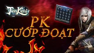 """Tiên Kiếm Online: Hoá thân """"đạo tặc"""" thứ thiệt với tính năng PK Cướp Đoạt"""
