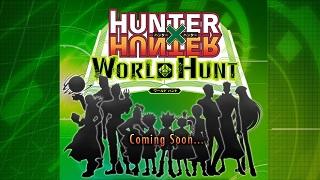 Hunter × Hunter sắp có phiên bản game mobile mới siêu chất