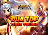 Yulgang Hiệp Khách Dzogame VN - [Thông Tin Sự Kiện] Yến Phi Gia - Đua TOP Chiến Trường (04.2021) - 14052021