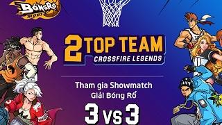 Xem Top team CFL thi đấu Bóng Rổ Mobi 3vs3 nhận quà cực đỉnh