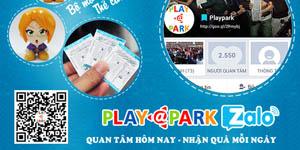 Sự kiện: Quan tâm Zalo Playpark nhận quà mỗi ngày