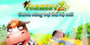 Game nông trại mới FarmeryZ mở cửa tại Việt Nam ngày 15/5
