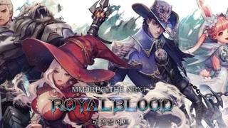 Siêu phẩm MMORPG Hàn Quốc Royal Blood chính thức closed beta toàn cầu