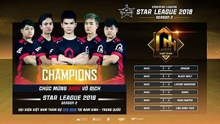 CFL Star League Season 2 2018: AHIHI chính thức bảo vệ thành công ngôi vương Star League 2018