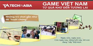 Game Việt Nam: Từ quá khứ đến tương lai