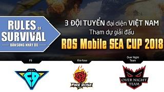 ROS SEA CUP: Đã tìm ra 3 đại diện Việt Nam du đấu tại Thái tháng 7 này