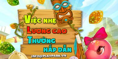 Playpark tuyển Cộng Tác Viên chào mời game