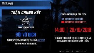 CFL Star League 2018: Đón xem Bán Kết và Chung Kết giải đấu chuyên nghiệp lớn nhất năm vào cuối tuần