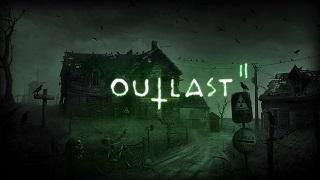 Outlast 2 – Game kinh dị đỉnh của năm 2017 đã có bản Việt hóa