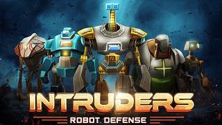 """INTRUDERS: Robot Defense – thủ thành với dàn robot """"hạng nặng"""" cực chất"""