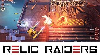 Relic Raiders - Tân binh sinh tồn kết hợp MOBA cực dị vừa mở cửa miễn phí