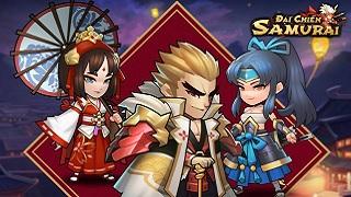 Đầu tháng sau Đại Chiến Samurai VNG sẽ ra mắt cộng đồng