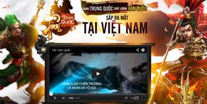Webgame hành động chủ đề Tam Quốc đầu tiên ở Việt Nam chuẩn bị ra mắt
