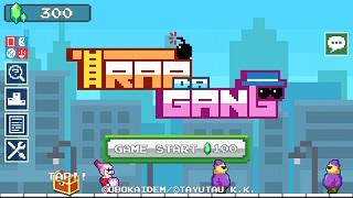 Trap Da Gang – Game hành động giải đố hack não trên di động