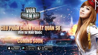 Vua Chiến Hạm mobile đã về tới Việt Nam