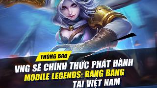 VNG sẽ chính thức phát hành Mobile Legends: Bang Bang tại Việt Nam
