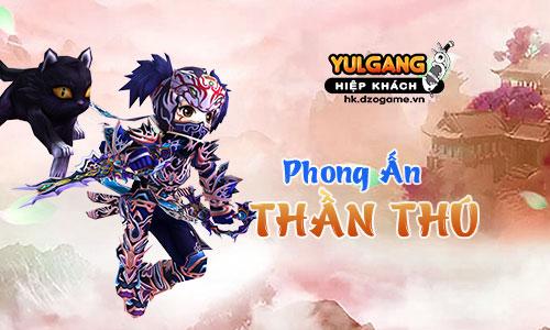 Yulgang Hiệp Khách Dzogame VN - Sử Dụng - Lưu Trữ - Trao Đổi Thần Thú - 11032020