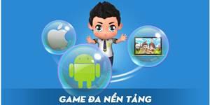 Chinh Phục Vũ Môn đi tiên phong cho thế hệ game Cross-Platform Việt Nam