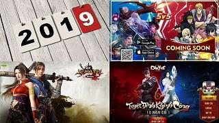 Đầu năm 2019 game thủ Việt sẽ có game gì mới để chơi?