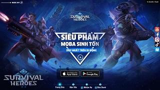 """Survival Heroes lộ Landing – Đếm ngược chờ """"ông hoàng của làng MOBA Sinh Tồn"""""""