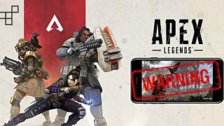 Tuyệt đối không tải file APK Apex Legends Mobile đang xuất hiện trên Internet