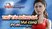 Thử tài bóng đá - Vui cùng FCM