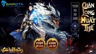 Chân Long Thiên Tử Gamota cho tải game, ấn định Closed Beta