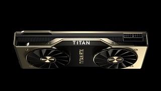 Nvidia giới thiệu Titan RTX: 4.608 nhân CUDA, 24GB VRAM, giá 2.500 USD