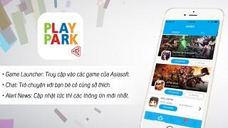 Ra mắt PlayPark app – sân chơi mới nhất cho cộng đồng game thủ Asiasoft