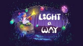 Light a Way - tựa game giải trí thú vị dễ gây nghiện vừa ra mắt