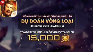 Sôi động với vòng loại 360mobi Pro League mùa 4
