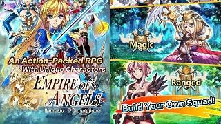 Empire of Angels - Tựa game mobile RPG độc đáo đến từ Đài Loan