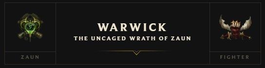 LMHT - Thông tin chi tiết bộ kĩ năng làm lại của Warwick